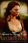 Grace in Thine Eyes - Liz Curtis Higgs