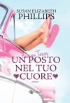 Heaven, Texas. Un posto nel tuo cuore (Italian Edition) - Susan Elizabeth Phillips, Arianna Gasbarro