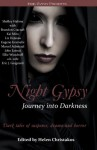 Night Gypsy: Journey into Darkness - Shelley Halima, Eugene Gramelis, Marcel Admiraal, a.b. cole, Kai Miro, Liz DeJesus, Ellie Woodruff, Eric J. Guignard, John Lemut, Brandon Cracraft