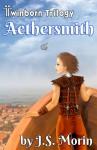 Aethersmith - J.S. Morin