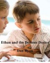 Ethan and the Devious Doctor (Ethan and Lexie Adventures, #1) - Dan Ryan