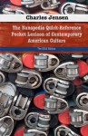 The Nanopedia Quick-Reference Pocket Lexicon of Contemporary American Culture - Charles Jensen, Didi Menendez, Kevin C Groen