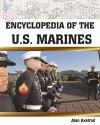 Encyclopedia of the U.S. Marines - Alan Axelrod