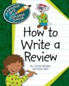 How to Write a Review - Cecilia Minden, Kate Roth