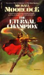 The Eternal Champion (Erekosë, #1) - Michael Moorcock