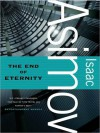 The End of Eternity (MP3 Book) - Isaac Asimov, Paul Boehmer