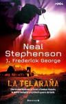 La Telaraña - Neal Stephenson, George F. Jewsbury, Stephen Bury