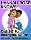 Dial 911 For Emergencies Only - Patrice Gendelman