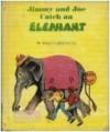 Jimmy and Joe Catch an Elephant - Sally Glendinning, Paul Frame