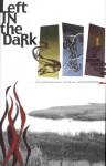 Left in the Dark: The Supernatural Tales of John Gordon - John Gordon