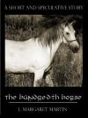 The Hundredth Horse - L. Margaret Martin