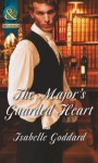 The Major's Guarded Heart - Isabelle Goddard