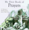 My First Book of Prayers: A Collection of Everyday Prayers from a Child's Heart - Maureen Bradley