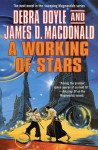 A Working of Stars - Debra Doyle, James D. Macdonald