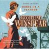 Birds Of A Feather - Jacqueline Winspear, Emilia Fox