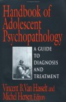 Handbook of Adolescent Psychopathology: A Guide to Diagnosis and Treatment - Michel Hersen