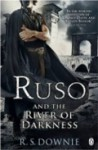 Ruso and the River of Darkness - R.S. Downie