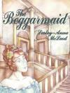 The Beggarmaid - Lesley-Anne McLeod
