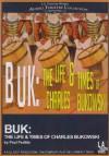 Buk: The Life & Times of Charles Bukowski - Paul Peditto, Harris Yulin, George Murdock