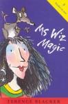 Ms Wiz Magic - Terence Blacker