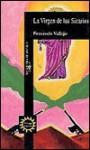 La Virgen de Los Sicarios/The Henchmen's Virgin - Fernando Vallejo