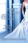The Wary Widow (The Wetherby Brides, #3) - Jerrica Knight-Catania