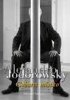 Cabaret místico - Alejandro Jodorowsky