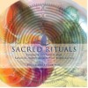 Sacred Rituals: Connecting with Spirit Through Labyrinths, Sand Paintings, and Other Traditional Arts - Belinda Recio, Eileen London
