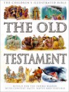 The Old Testament: Retold for the Young Reader with Context Facts, Notes and Features - Victoria Parker, Janet Dyson