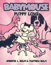 Puppy Love - Jennifer L. Holm, Matthew Holm
