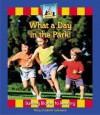 What a Day in the Park! - Mary Elizabeth Salzmann