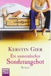 Ein unmoralisches Sonderangebot - Kerstin Gier