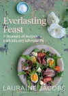 Everlasting Feast - Lauraine Jacobs