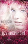 De IJzerkoningin (The Iron Fey #3) - Julie Kagawa