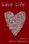 Love Life - Mario Milosevic