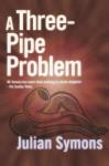 A Three-Pipe Problem - Julian Symons