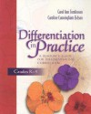 Differentiation in Practice: A Resource Guide for Differentiating Curriculum, Grades K-5 - Carol Ann Tomlinson