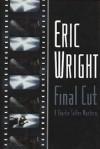 Final Cut - Eric Wright