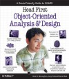 Head First Object-Oriented Analysis and Design: A Brain Friendly Guide to OOA&D - Brett McLaughlin, Gary Pollice, David West
