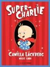 Super-Charlie - Camilla Läckberg