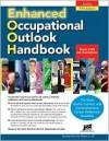 Enhanced Occupational Outlook Handbook - Jist Publishing, Laurence Shatkin