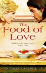 The Food Of Love - Anthony Capella