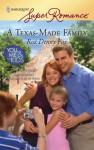 A Texas-Made Family - Roz Denny Fox