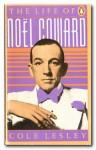 The Life of Noel Coward - Cole Lesley