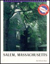 Salem, Massachusetts - Deborah Kent