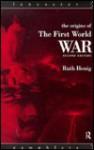 The Origins of the First World War - Ruth Henig