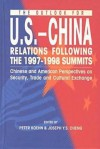 The Outlook for U.S.-China Relations Following the 1997-1998 Summits: Chinese and American Perspectives on Security, Trade and Cultural Exchange - Peter Koehn, Joseph Y. S. Cheng, Joseph, Y.S. Cheng