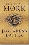 Jaguarens datter - Christian Moerk