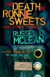 The Death of Ronnie Sweets (and Other Stories) - Russel D. McLean, Sean Chercover