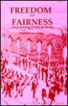 Freedom and Fairness: Empowering People at Work - Kenneth Coates